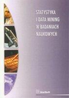 Statystyka i data mining w badaniach naukowych